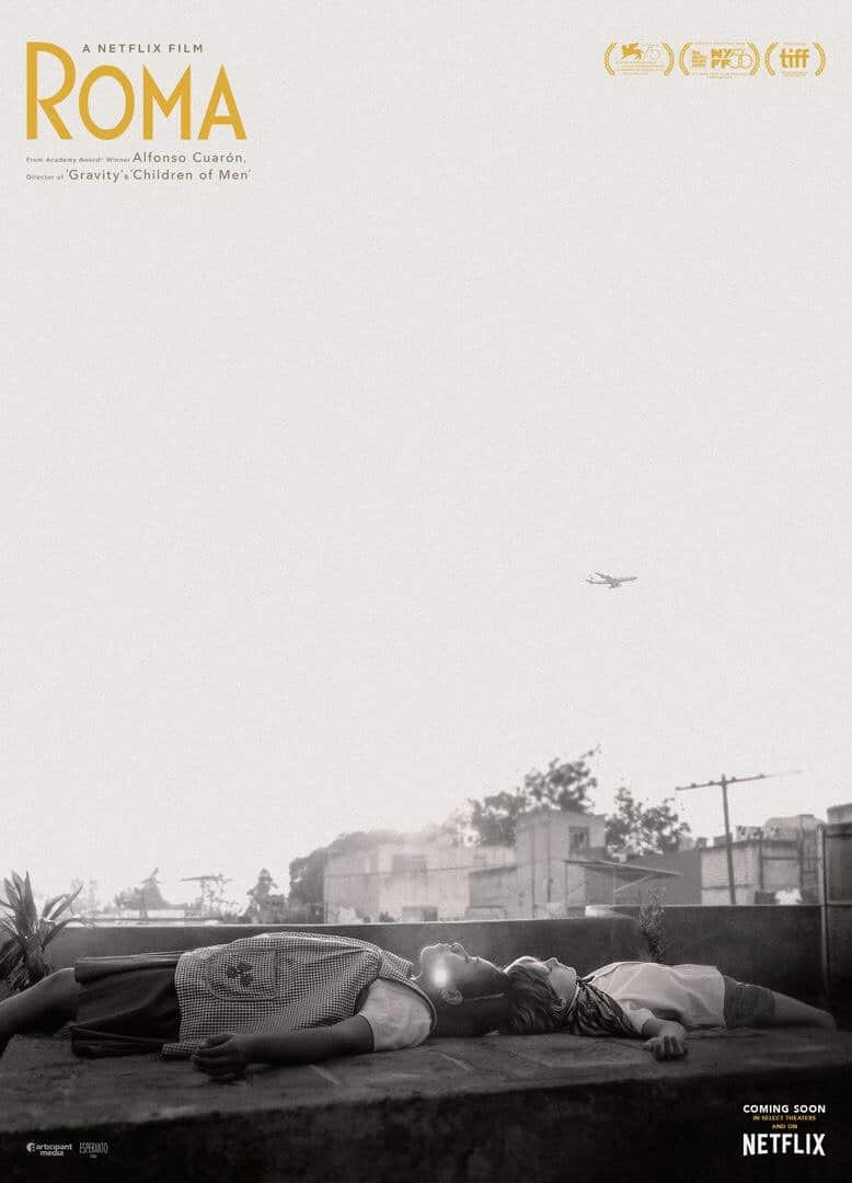Roma-the new film by Alfonso Cuaron.
