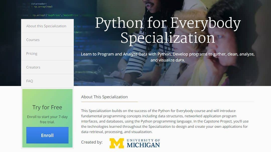 Python for Everybody Specialization, enroll for Free!