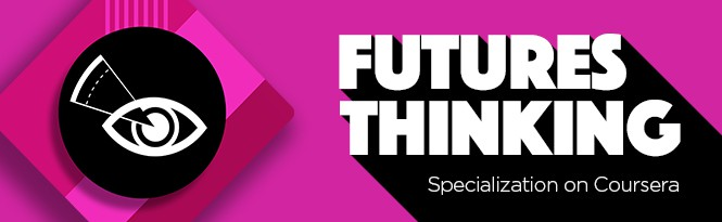 Futures Thinking Specialization
