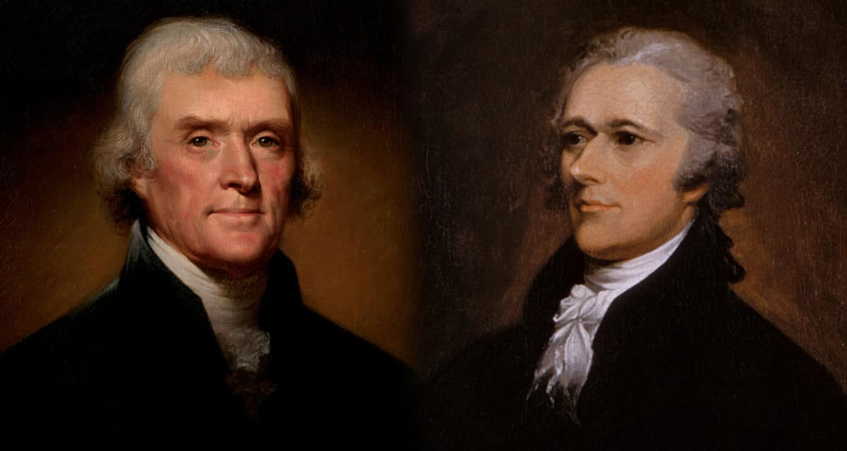 Hamilton vs. Jefferson who's national vision won?