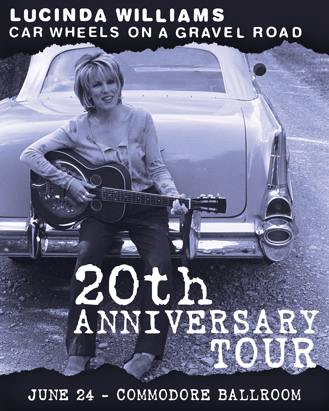 20th anniversary Tour for Car Wheels on a Gravel road by Lucinda Williams